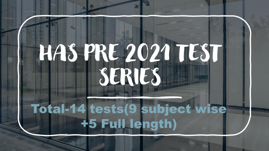 HPAS PRELIMS TEST SERIES-2021